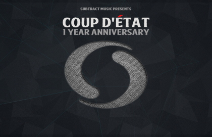 Coup d'État • 1 Year Anniversary