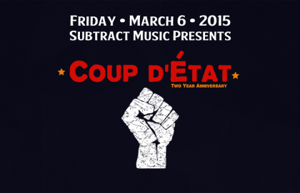 Coup d'État • 2 Year Anniversary