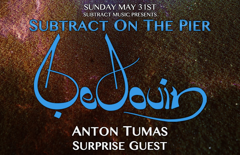 Subtract On The Pier 007: Bedouin & Doc Martin