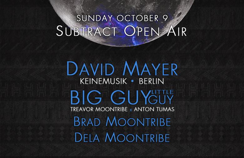 Subtract Open Air • David Mayer & BIG GUY little guy
