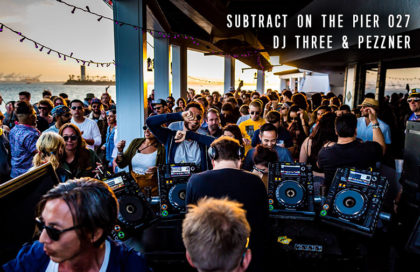 Subtract On The Pier 027: DJ Three & Pezzner