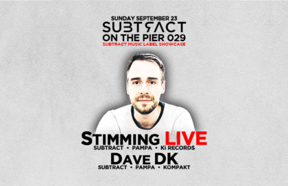 Subtract On The Pier 029: Stimming LIVE & Dave DK