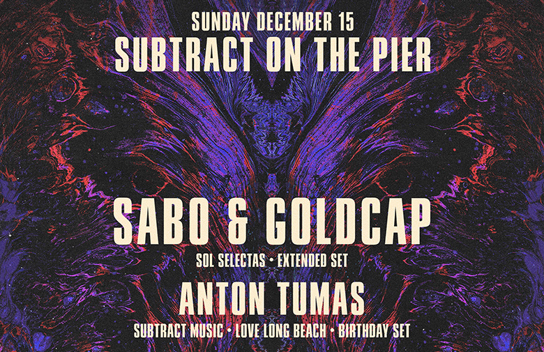 Subtract On The Pier 041 • Sabo & Goldcap