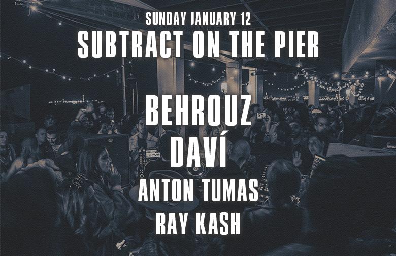 Subtract On The Pier 042 • Behrouz & DAVÍ